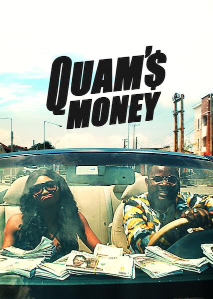 Quam's Money on Netflix USA